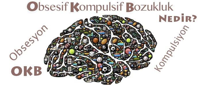 obsesif kompulsif bozukluk nedir
